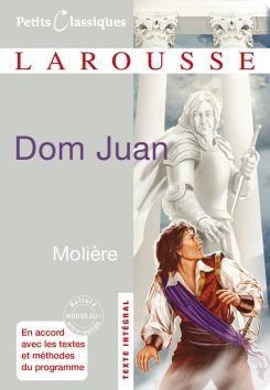 Couverture de Dom Juan - Molière - Romain Lancrey-Javal - éditions Larousse