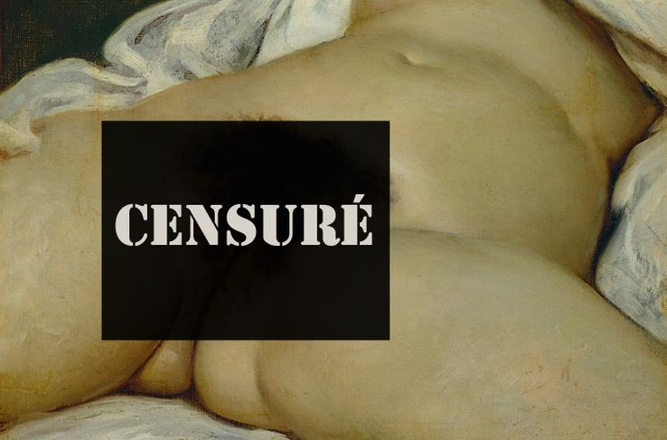 L'Origine du monde de Courbet, 1866. En 2011, un internaute parisien avait vu son compte supprimé par Facebook après avoir publié le tableau. Il avait porté plainte.