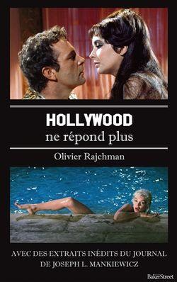 Hollywood ne répond plus d'Olivier Rajchmann
