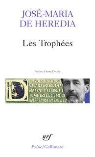 Couverture des Trophées - José-Maria de Hérédia - éditions Gallimard