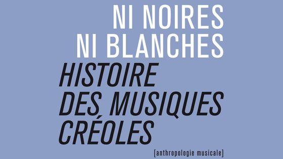 Ni noires, ni blanches de Bertrand Dicale