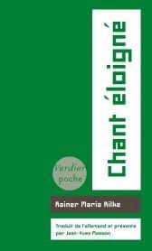 Couverture de Chant éloigné - Rainer Maria Rilke - trad. Jean-Yves Masson - éditions Verdier