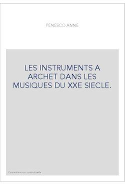 Les instruments à archet dans les musiques du XXe siècle