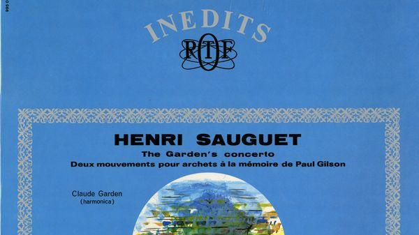 Henri Sauguet : The Garden's Concerto