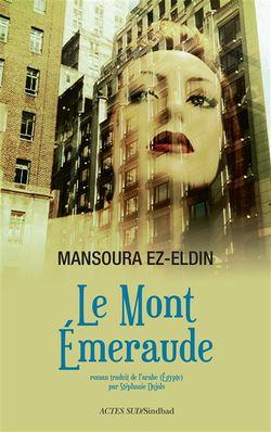 Le mont Emeraude ou Le conte manquant du Livre des nuits // Mansoura Ez Eldin