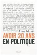 Avoir 20 ans en politique : les enfants du désenchantement