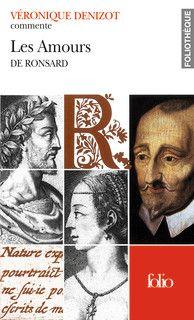 Couverture de Les Amours de Ronsard (Essai et dossier) - Véronique Denizot - éditions Gallimard