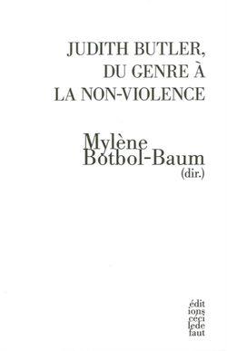 Judith Butler Du genre à la non-violence