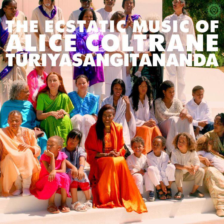 The Ecstatic Music of Alice Coltrane : TURIYASANGITANANDA (Luaka Bop)
