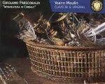Girolamo Frescobaldi : Intavolatura di Cimbalo -  Yoann Moulin - Encelade