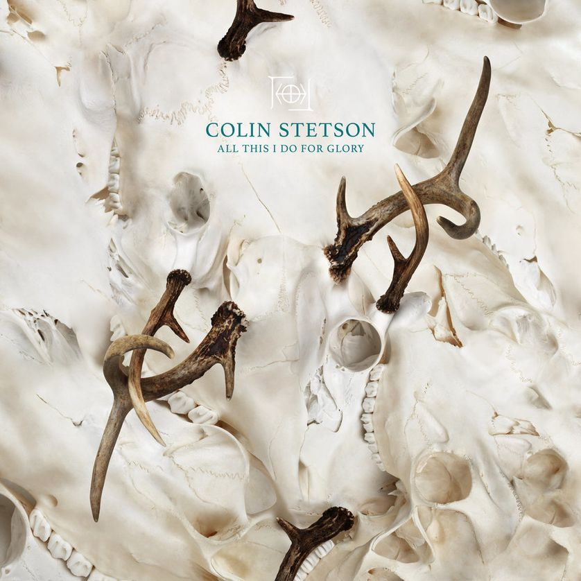 Colin Stetson : All I Do Is For Glory