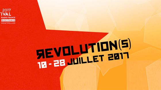 Le festival Radio France Occitanie Montpellier fête les révolutions