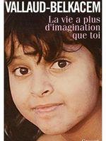 La vie a plus d'imagination que toi