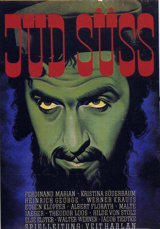 """Affiche de 1940 pour """"Le Juif Süss"""" (Der Jud Süss), 20 millions d'entrée et un exemple de la capacité de recyclage et de détournement de snes du cinéma nazi"""
