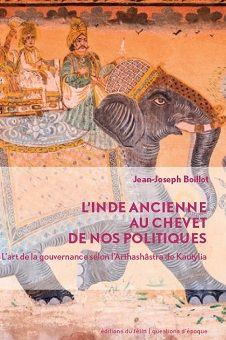 L'art de la gouvernance selon l'Arthashâstra de Kautilya