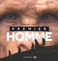 Premier homme - Pascal Picq