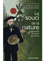 Le souci de la nature: Apprendre, inventer, gouverner