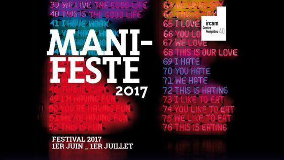 Festival Manifeste 2017