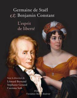Couverture de Germaine de Staël et Benjamin Constant, L'esprit de liberté - éditions Perrin