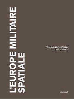 Espace militaire : L'Europe souveraineté et coopération