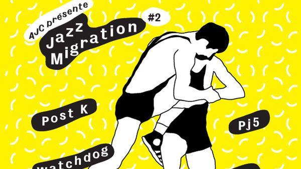 Jazz Migration : Watchdog et PJ5 à Pantin