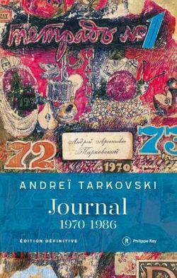 Andrei Tarkovski, Journal, 1970-1986