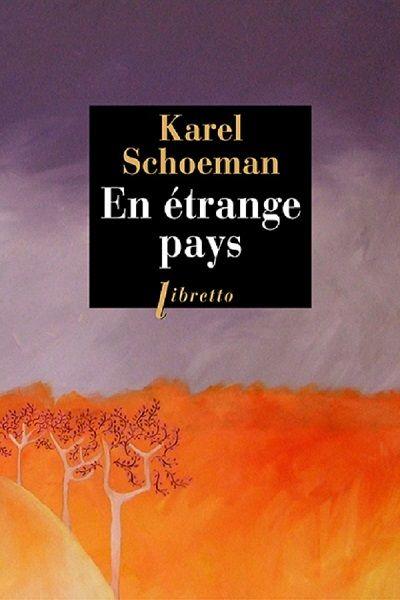 """Couverture """"En étrange pays"""" de Karel Schoeman (Libretto)"""