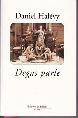 Degas parle