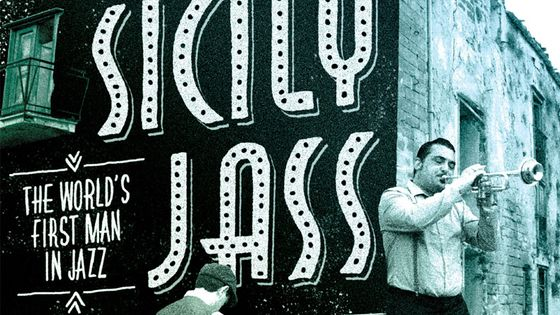 Sicily  Jass - The World's First Man in Jazz