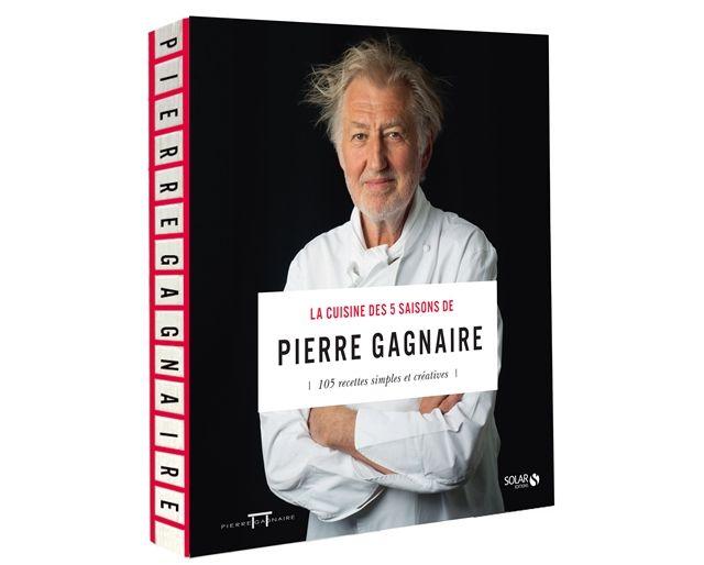 La cuisine des 5 saisons - Pierre Gagnaire