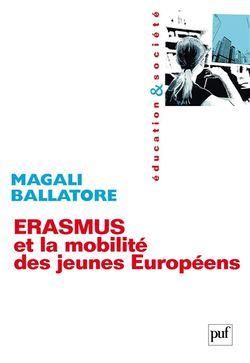 Erasmus et la mobilité des jeunes Européens : entre mythes et réalités