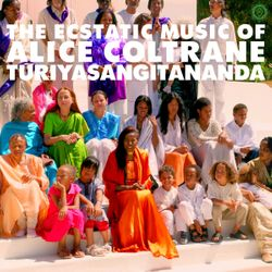 Album The Ecstatic Music of Alice Coltrane Turiyasangitananda d'Alice Coltrane