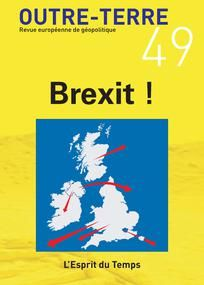 Outre-Terre n°49. Brexit !