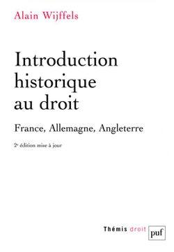 Introduction historique au droit, France Allemagne Angleterre