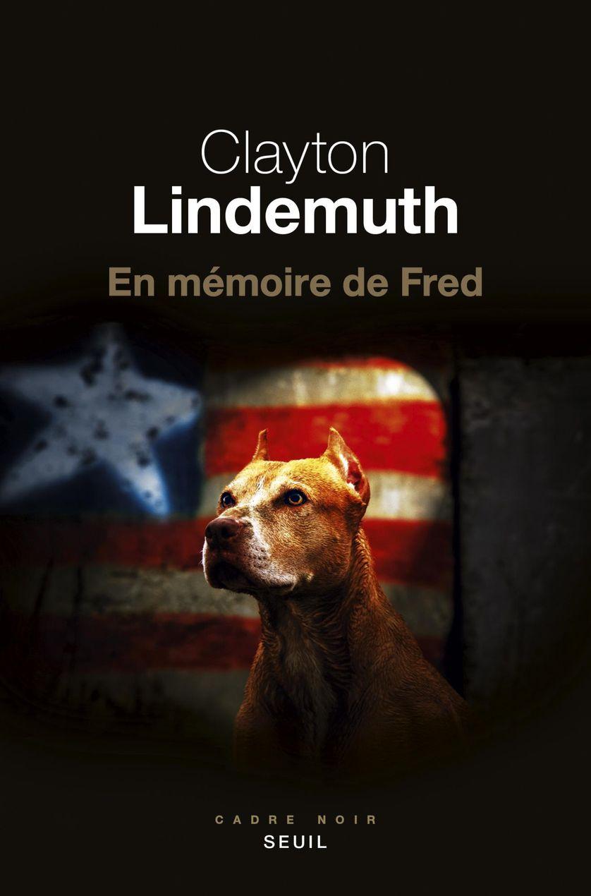 En mémoire de Fred / Clayton Lindemuth