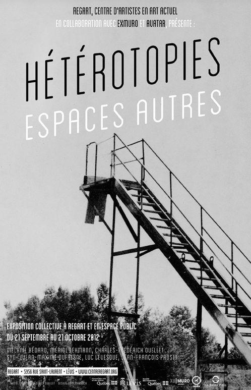 Affiche de l'exposition : Hétérotopies espaces autres (2012)