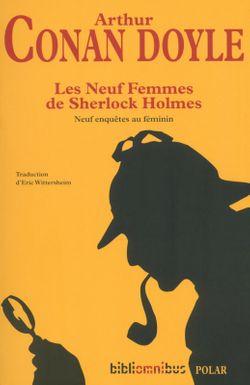 Couverture de Les Neuf Femmes de Sherlock Holmes (Neuf enquêtes au féminin) - Arthur Conan Doyle - éditions Omnibus