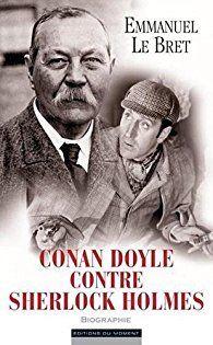 Conan Doyle contre Sherlock Holmes