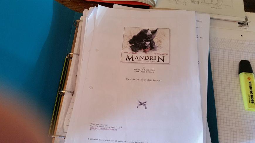 Le scénario du long-métrage consacré à Mandrin