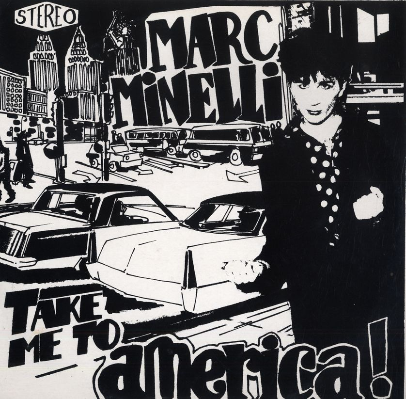 Marc Minelli – Take Me To America (Zooloo Records, 1984)