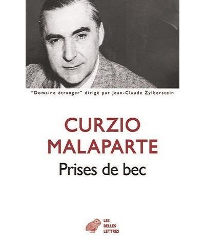 """couverture de """"Prises de bec"""" de Curzio Malaparte (Les belles lettres)"""