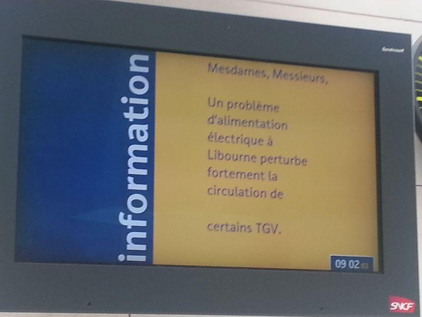 Les écrans annoncent l'incident en gare de Libourne.