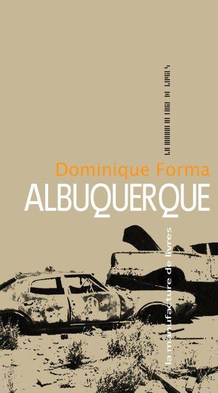 ALBUQUERQUE // Dominique Forma, 2017
