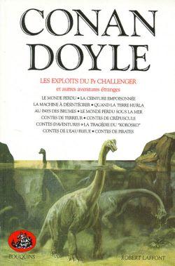 Couverture de LES EXPLOITS DU PROFESSEUR CHALLENGER ET AUTRES AVENTURES ÉTRANGES - Arthur Conan Doyle - éditions Bouquins Laffont