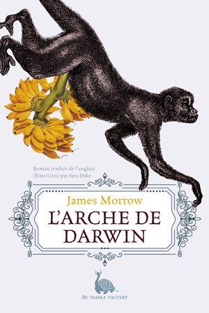 L'Arche de Darwin // James Morrow