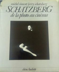 Schatzberg, de la photo au cinéma de Michel Ciment