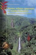 Plantes, milieux et paysages des Antilles françaises