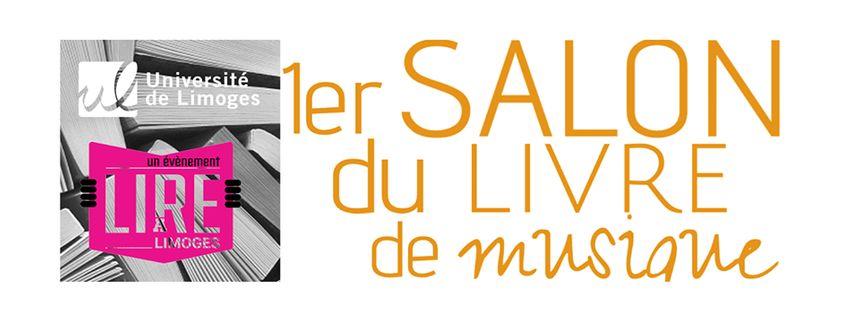1er Salon du Livre de Musique de Limoges organisé par L'Université de Limoges