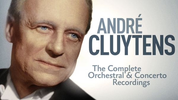 André Cluytens, chef d'orchestre (5/5)