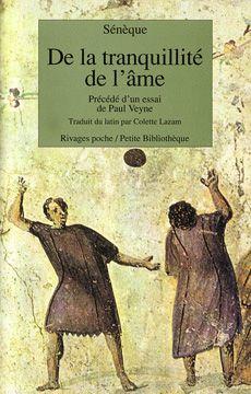 Couverture de De la tranquillité de l'âme - Sénèque - éditions Payot et Rivages